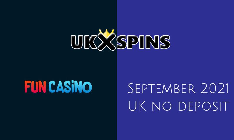 Latest Fun Casino no deposit UK bonus- 19th of September 2021