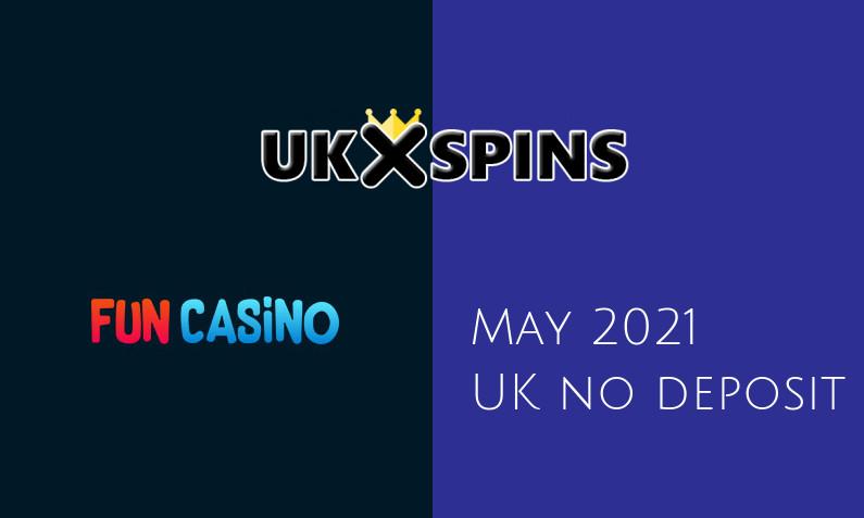 Latest UK no deposit bonus from Fun Casino, today 11th of May 2021